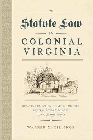 Statute Law in Colonial Virginia