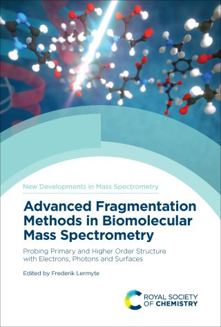 Advanced Fragmentation Methods in Biomolecular Mass Spectrometry