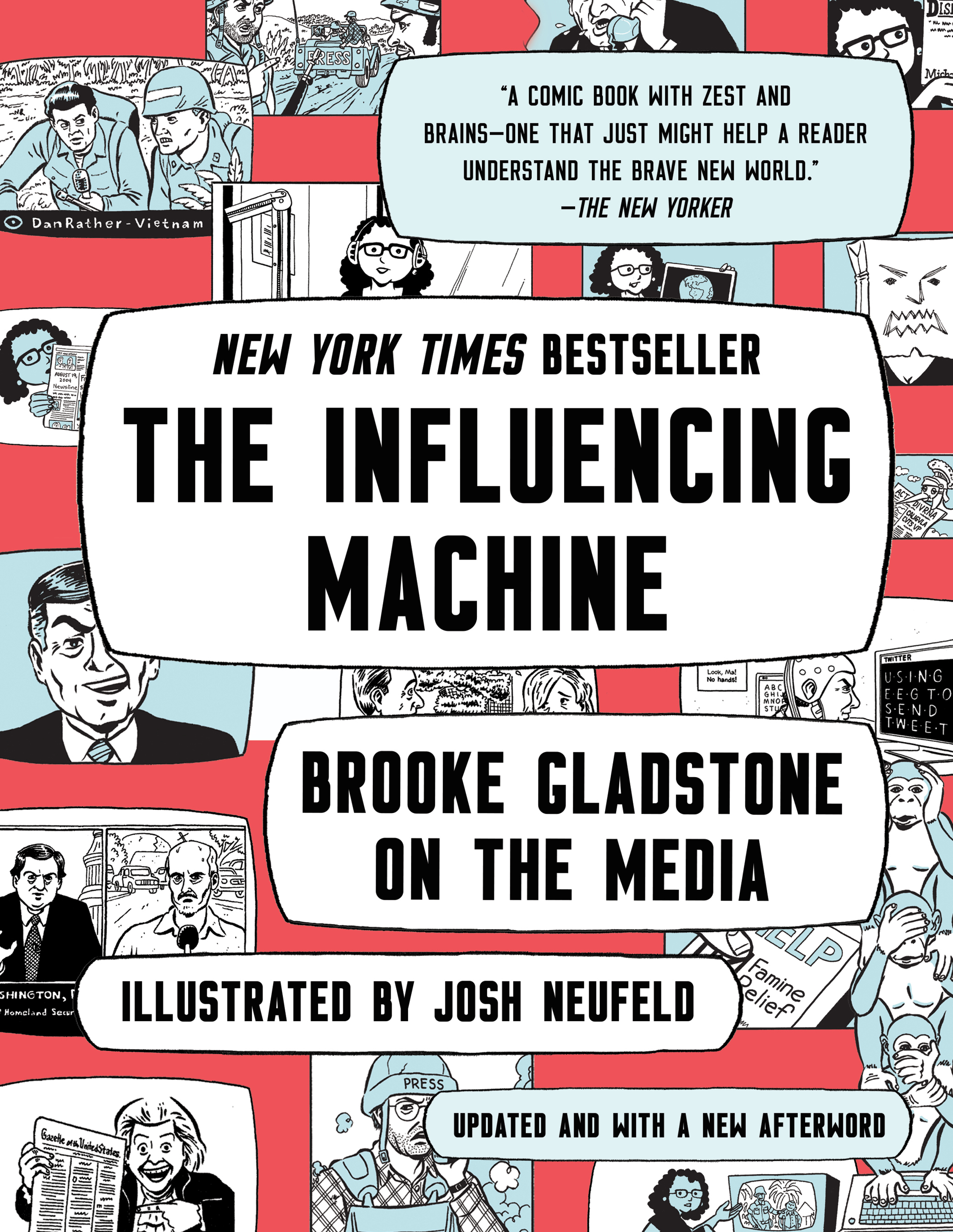 The Influencing Machine: Brooke Gladstone on the Media (Updated Edition)
