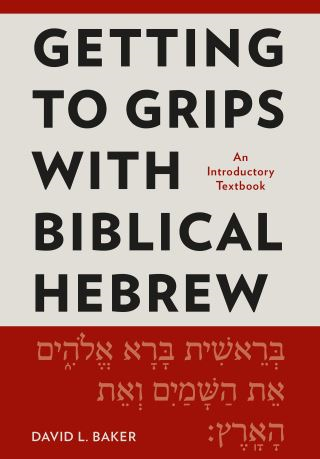 Getting to Grips with Biblical Hebrew