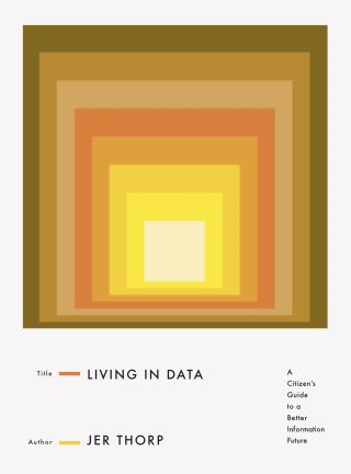 Living in Data