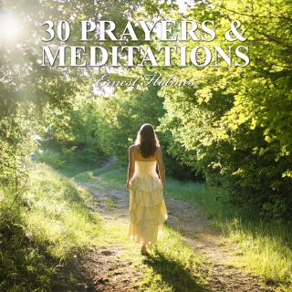 30 Prayers and Meditations