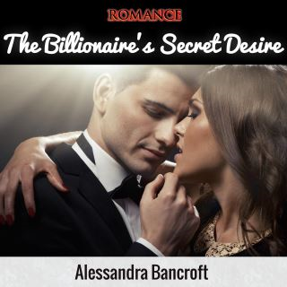 Romance: The Billionaire's Secret Desire