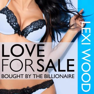 Love for Sale: Bought by the Billionaire