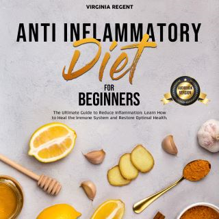 Anti Inflammatory Diet for Beginners