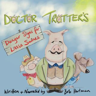 Doctor Trotter : Danger signs for little swines