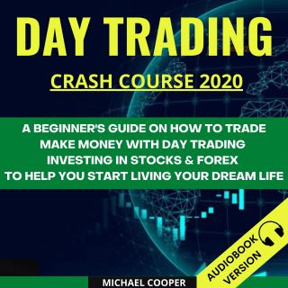 Day Trading Crash Course 2020