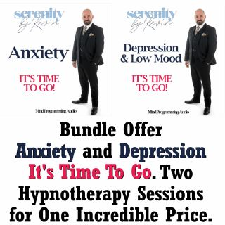 Bundle Offer - Anxiety and Depression It's Time to Go. Two Hypnotherapy Sessions for One Incredible Price.