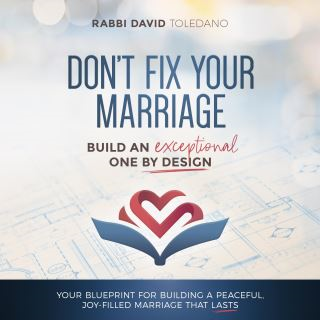 Don't Fix Your Marriage: Build an Exceptional One by Design
