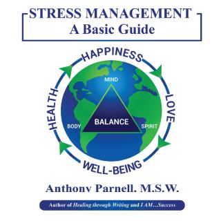 STRESS MANAGEMENT: A Basic Guide