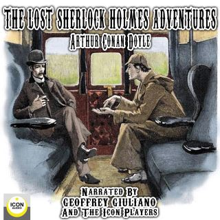 The Lost Sherlock Holmes Adventures