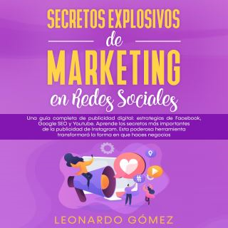 Secretos Explosivos de Marketing en Redes Sociales