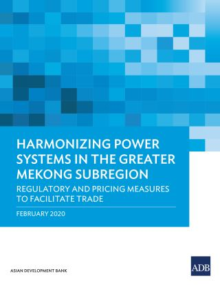 Harmonizing Power Systems in the Greater Mekong Subregion
