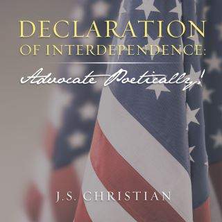 Declaration of Interdependence: Advocate Poetically!