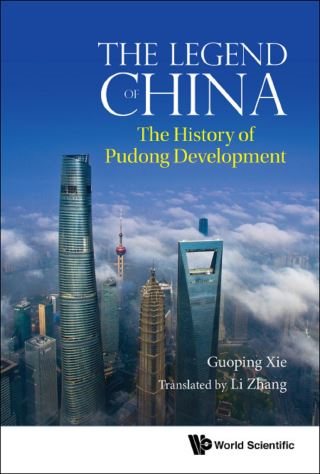 Legend Of China, The: The History Of Pudong Development