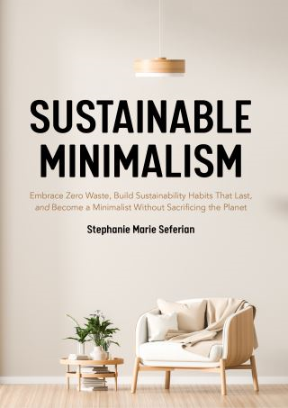 Sustainable Minimalism