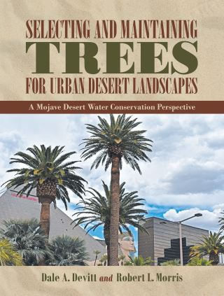 Selecting and Maintaining Trees for Urban Desert Landscapes