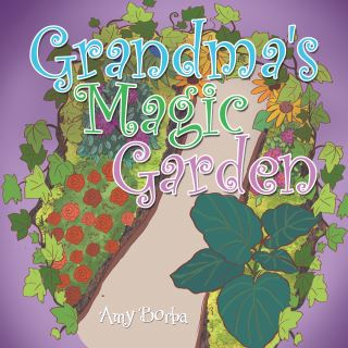 Grandma's Magic Garden