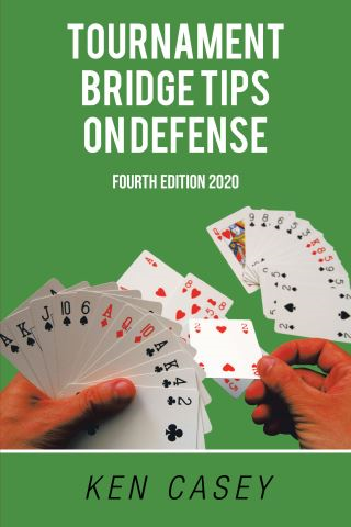 Tournament Bridge                    Tips on Defense