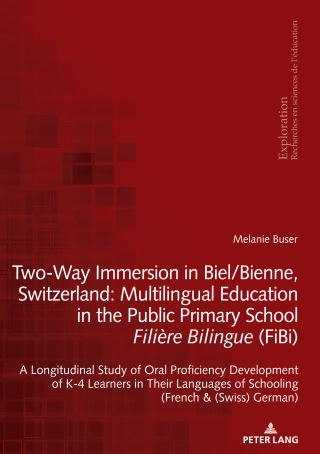 Two-Way Immersion in Biel/Bienne, Switzerland: Multilingual Education in the Public Primary School Filière Bilingue (FiBi)