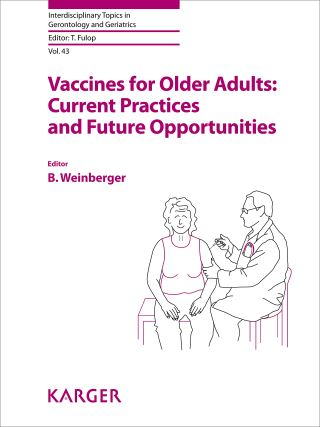 Vaccines for Older Adults: Current Practices and Future Opportunities
