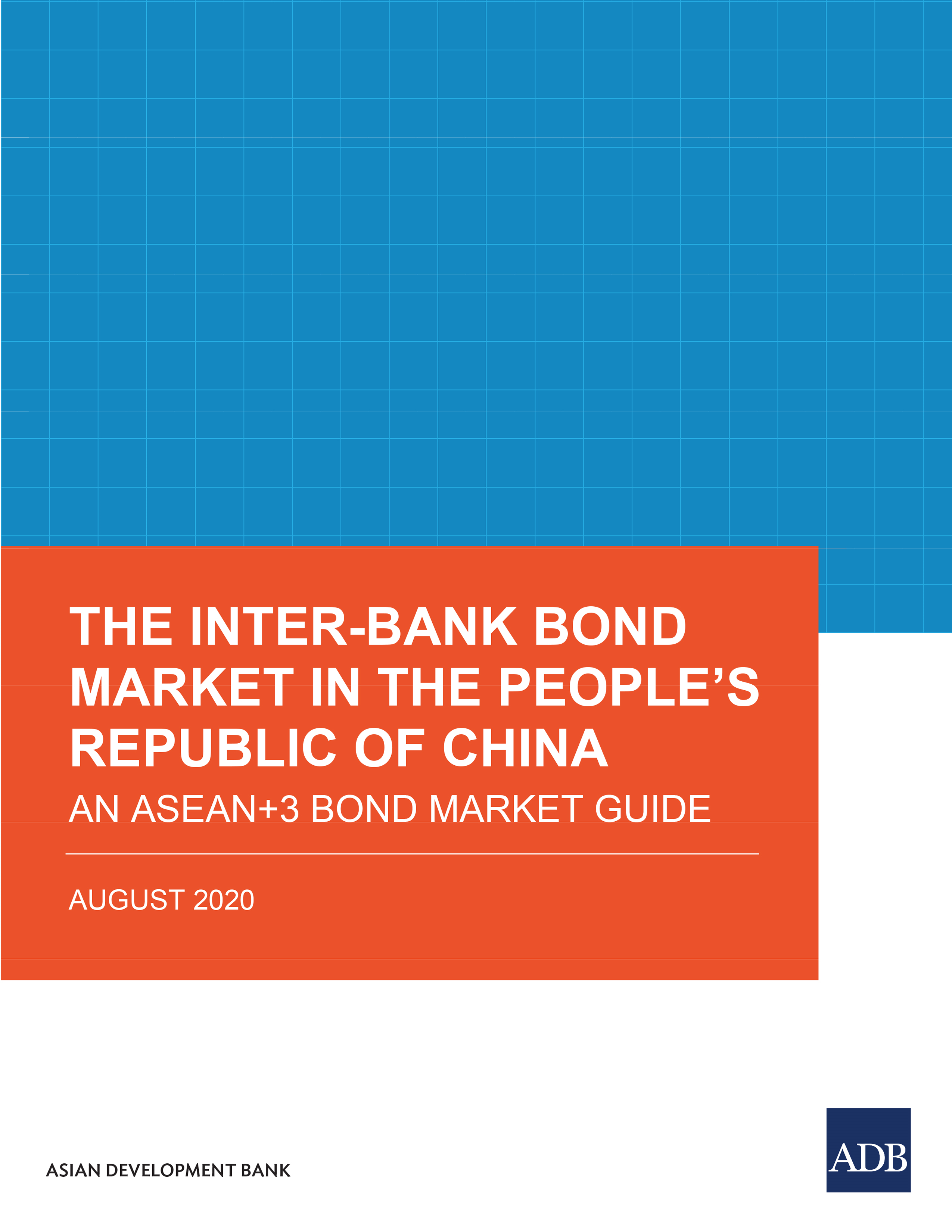The Inter-Bank Bond Market in the People's Republic of China
