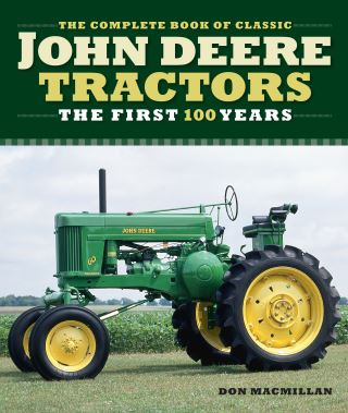 The Complete Book of Classic John Deere Tractors