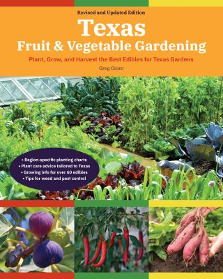 Texas Fruit & Vegetable Gardening, 2nd Edition