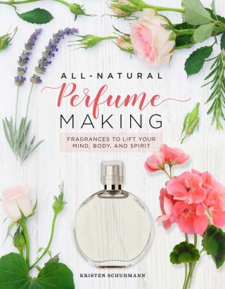 All-Natural Perfume Making