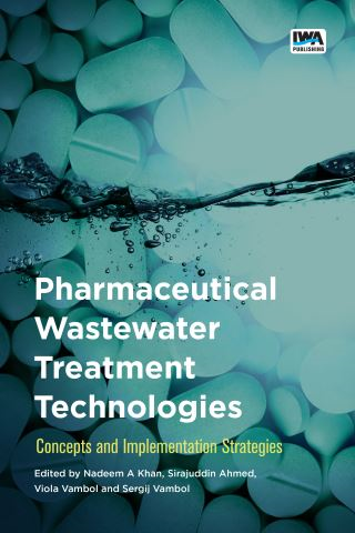 Pharmaceutical Wastewater Treatment Technologies: