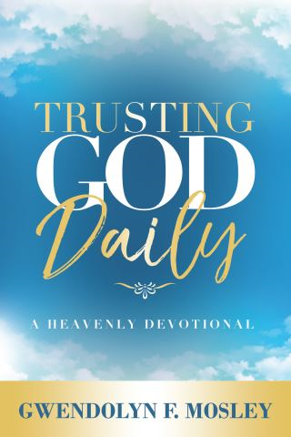 Trusting God Daily