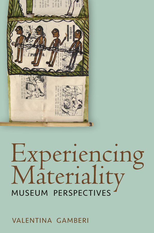 Experiencing Materiality