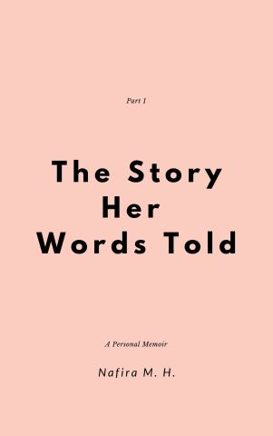 The Story Her Words Told