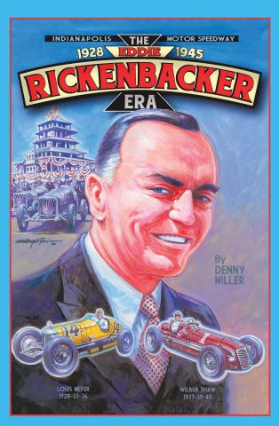 Indianapolis Motor Speedway- the Eddie Rickenbacker Era