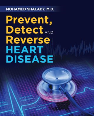 Prevent, Detect and Reverse Heart Disease
