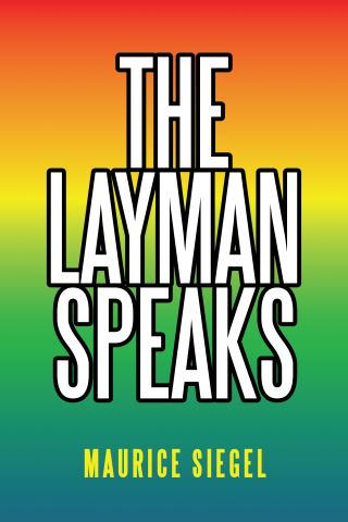 The Layman Speaks
