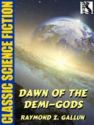 Dawn of the Demi-Gods