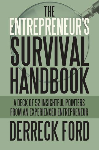 The Entrepreneur's Survival Handbook
