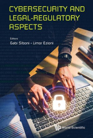 Cybersecurity And Legal-regulatory Aspects