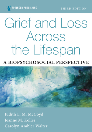 Grief and Loss Across the Lifespan