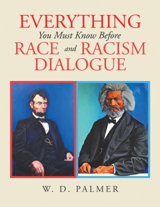 Everything You Must Know Before Race and Racism Dialogue