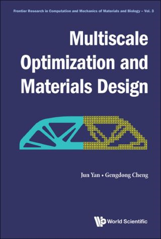 Multiscale Optimization And Materials Design