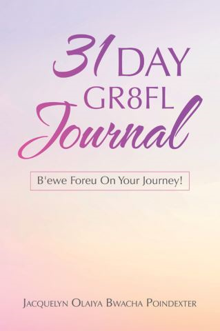 31 Day Gr8fl Journal