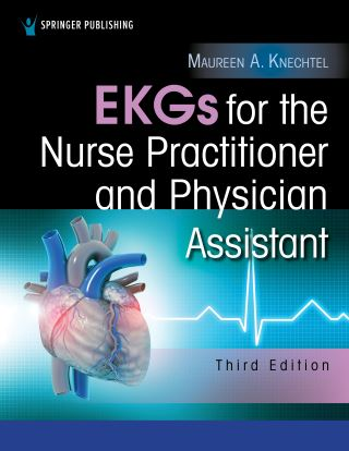 EKGs for the Nurse Practitioner and Physician Assistant, Third Edition