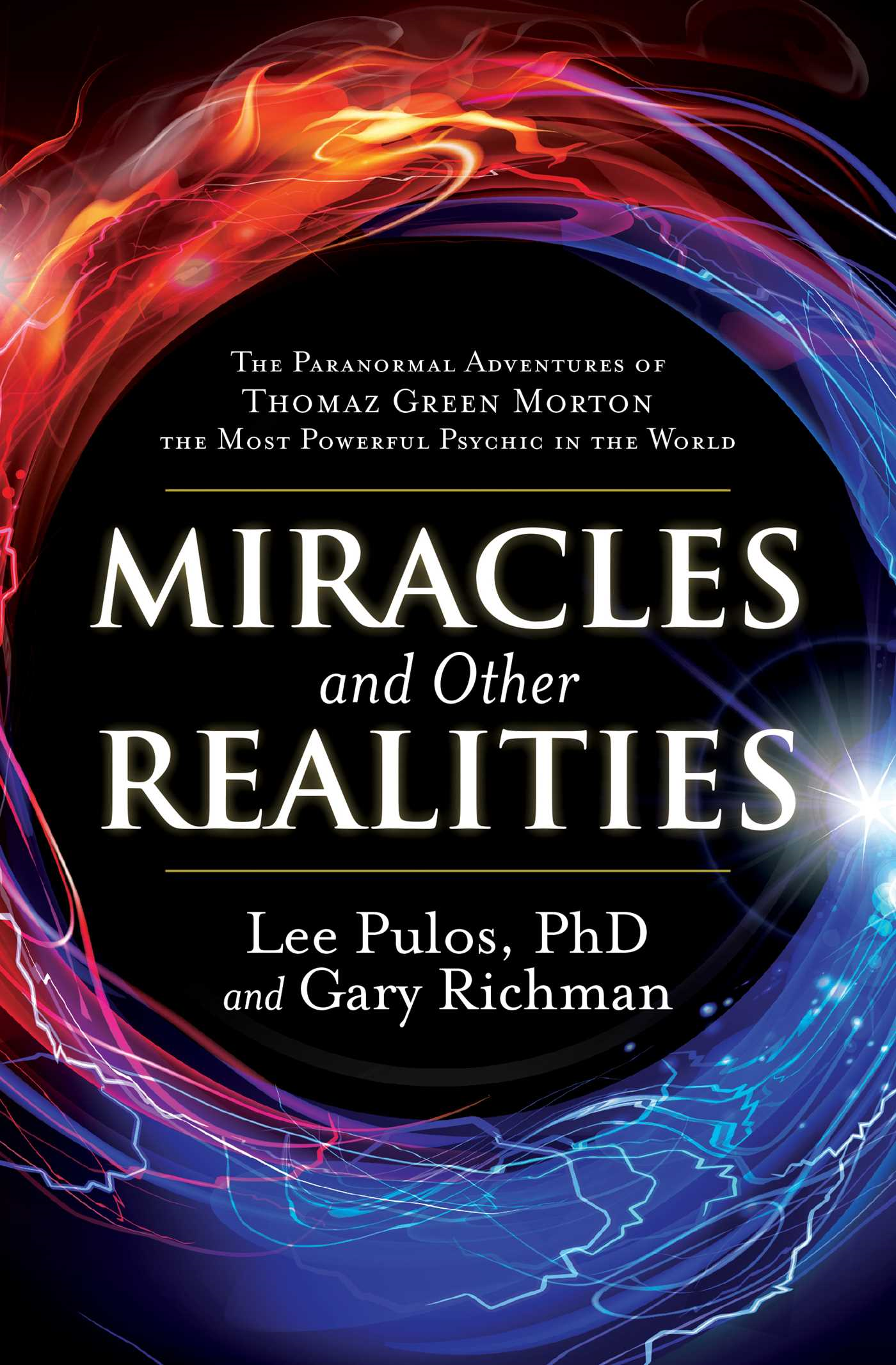 Miracles and Other Realities