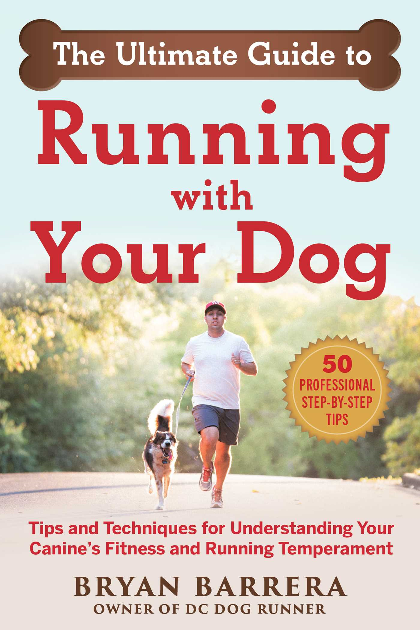 The Ultimate Guide to Running with Your Dog