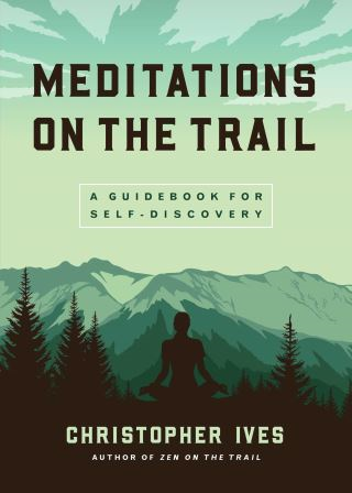 Meditations on the Trail