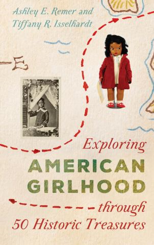 Exploring American Girlhood through 50 Historic Treasures