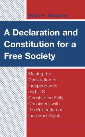 A Declaration and Constitution for a Free Society