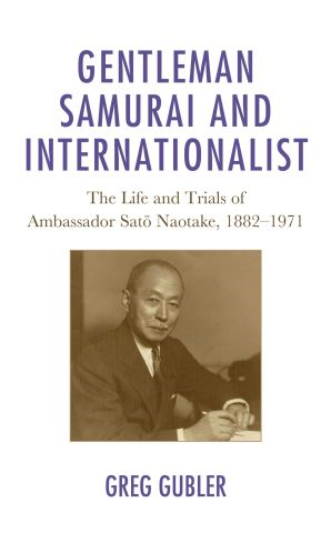 Gentleman Samurai and Internationalist